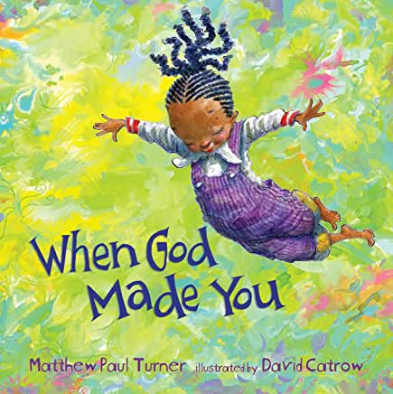 When God Made You, Matthew Paul Turner